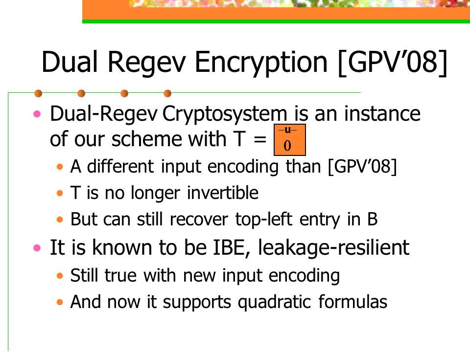 Dual Regev Encryption [GPV'08]
